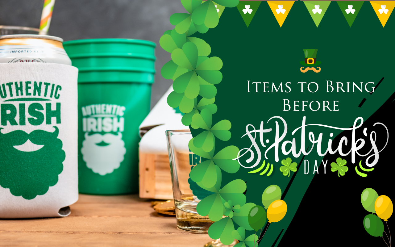 Items to Bring on St. Patrick's Day