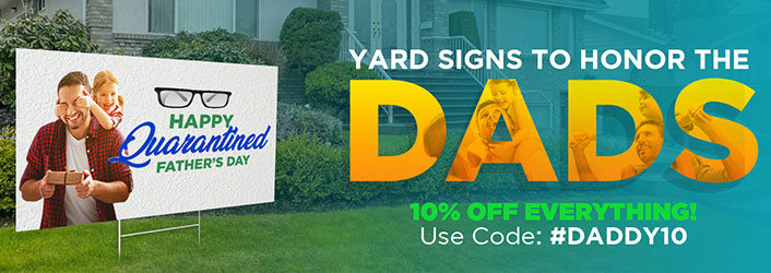 Custom Yard Signs - Happy Fathers's Day 2020