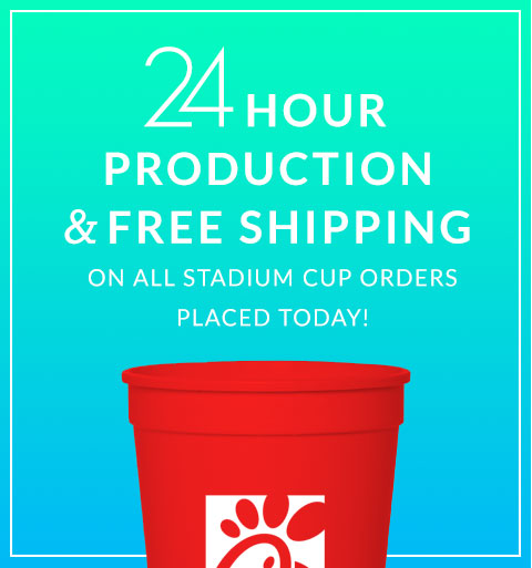 Free 24 Hour Production & Shipping on Custom Stadium Cups